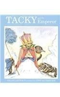 Tacky and the Emperor [Library Binding]