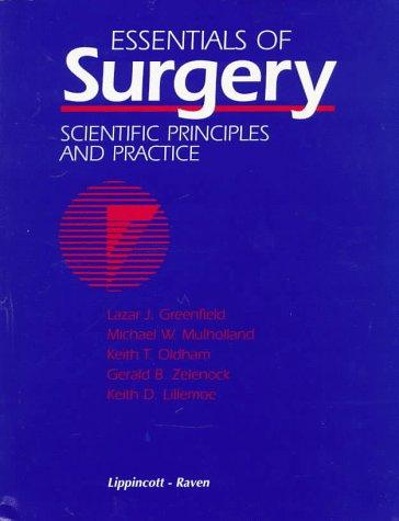 Essentials of Surgery: Scientific Principles and Practice (Greenfield, Essentials of Surgery)