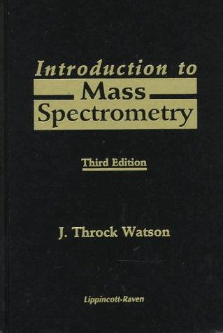 Introduction to Mass Spectrometry (Books)