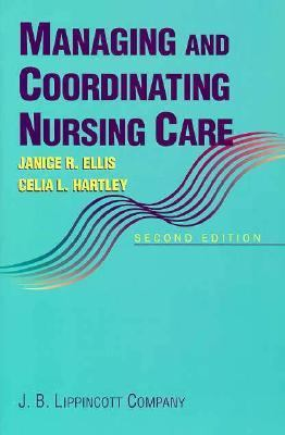 Managing+coordinating Nursing Care