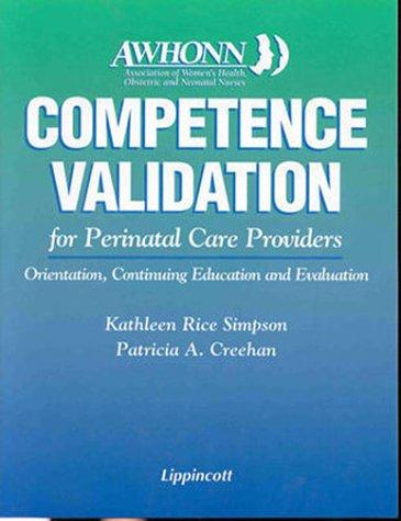 Competence Validation for Perinatal Care Providers: Orientation, Continuing Education and Evaluation