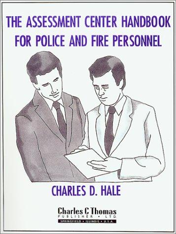 The Assessment Center Handbook for Police and Fire Personnel
