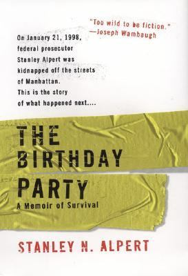 Birthday Party A Memoir of Survival