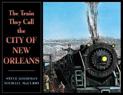 Train They Call the City of New Orleans