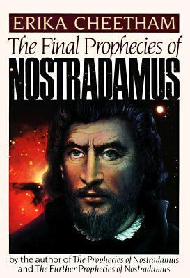 Final Prophecies of Nostradamus