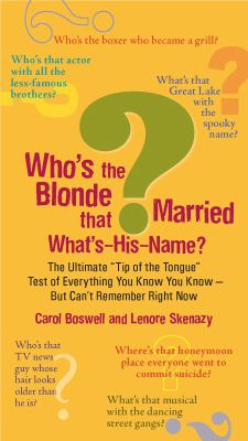 Who's the Blonde That Married What's-His-Name?: The Ultimate