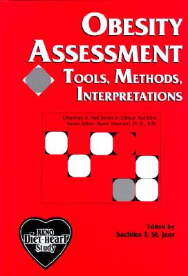 Obesity Assessment Tools, Methods, Interpretations  A Reference Case  The Reno Diet-Heart Study