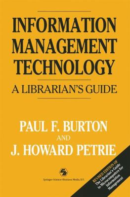 Information Management Technology A Librarian's Guide