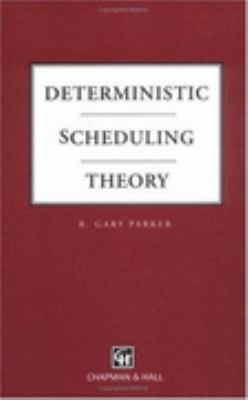 Deterministic Scheduling Theory