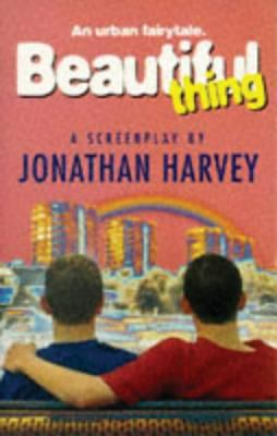 Beautiful Thing: The Screenplay