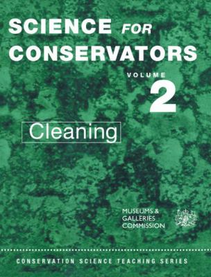 Science for Conservators Cleaning