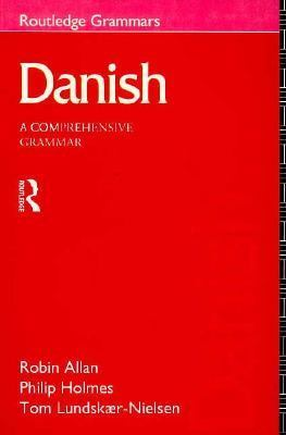 Danish A Comprehensive Grammar