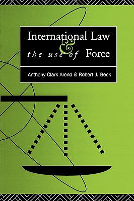 International Law and the Use of Force Beyond the UN Charter Paradigm
