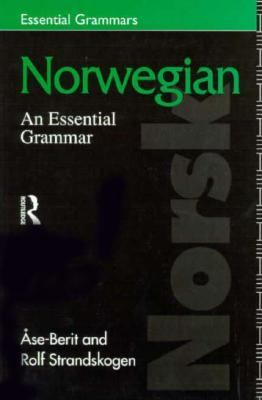 Norwegian An Essential Grammar