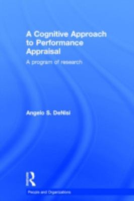 Cognitive Approach to Performance Appraisal A Program of Research