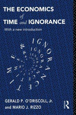 Economics of Time and Ignorance