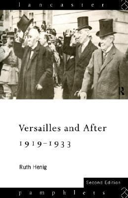 Versailles and After 1919-1933