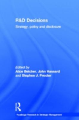 R&d Decisions Strategy, Policy and Disclosure