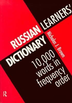 Russian Learner's Dictionary 10,000 Words in Frequency Order