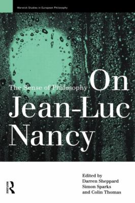 On Jean-Luc Nancy The Sense of Philosophy