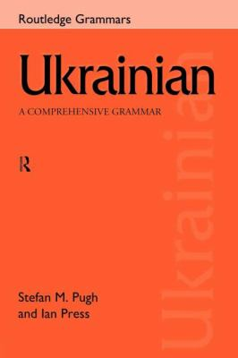 Ukrainian A Comprehensive Grammar