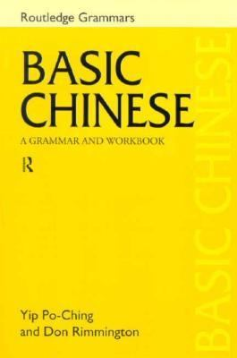 Basic Chinese A Grammar and Workbook
