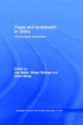 Trade and Investment in China The European Experience
