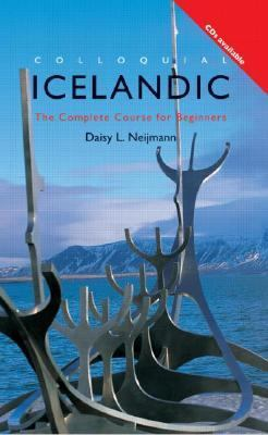 Colloquial Icelandic The Complete Course for Beginners