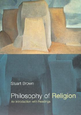 Philosophy of Religion An Introduction With Readings