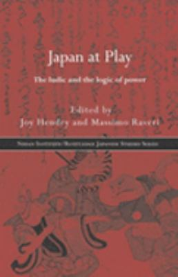 Japan at Play The Ludic and Logic of Power