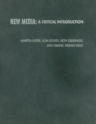 New Media A Critical Introduction