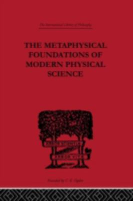 METAPHYSICAL FOUNDATIONS OF MODERN PSYCHICAL RESEARCH