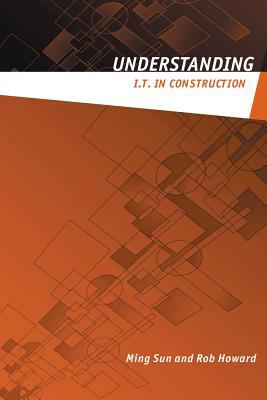 Understanding I.T. in Construction