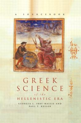 Greek Science of the Hellenistic Era A Sourcebook