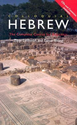 Colloquial Hebrew The Complete Course for Beginners