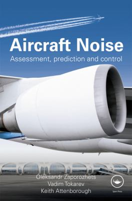 Aircraft Noise Propagation, Exposure & Reduction
