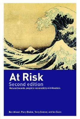 At Risk Natural Hazards, People's Vulnerability, and Disasters