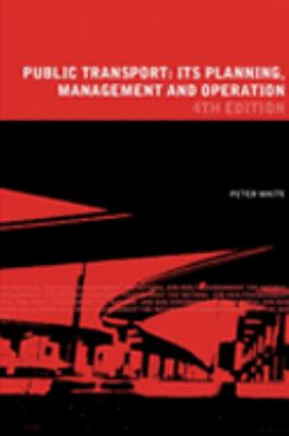 Public Transport Its Planning, Management, and Operation