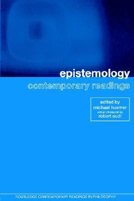 Epistemology Contemporary Readings