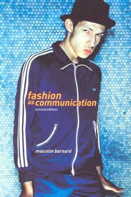 Fashion As Communication