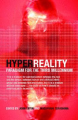 Hyperreality Paradigm for the Third Millenium