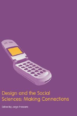 Design and the Social Sciences Making Connections