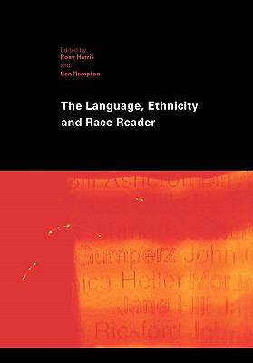 Language, Ethnicity and Race Reader