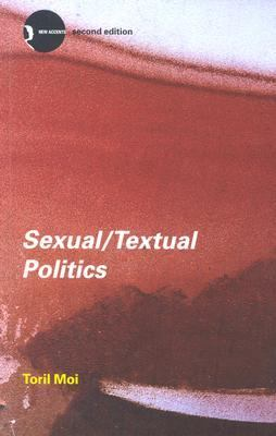 Sexual/Textual Politics Feminist Literary Theory