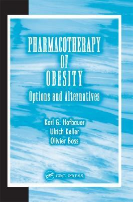 Pharmacotherapy of Obesity Options and Alternatives