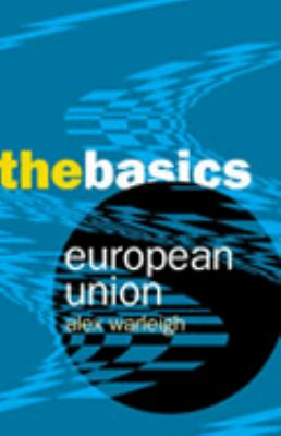 European Union The Basics