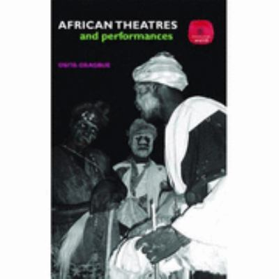 African Theatres and Performance