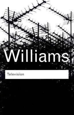 [ { TELEVISION (REVISED) } ] by Williams, Raymond (AUTHOR) Oct-20-2003 [ Paperback ]