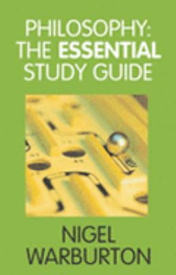 Philosophy The Essential Study Guide