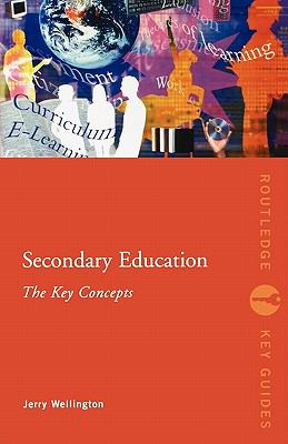 Secondary Education The Key Concepts